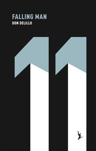New Don DeLillo editions from Picador   A Piece of Monologue: Literature, Philosophy and the Arts