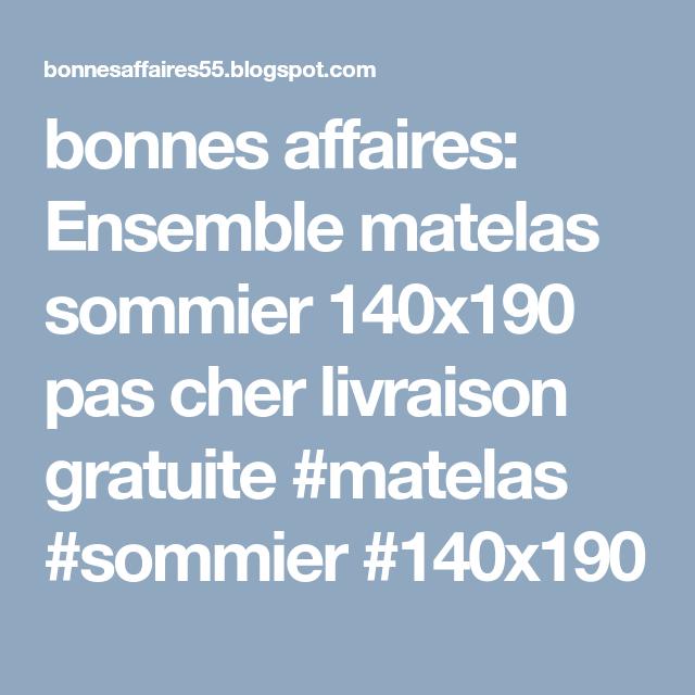 Bonnes Affaires Ensemble Matelas Sommier 140x190 Pas Cher Livraison