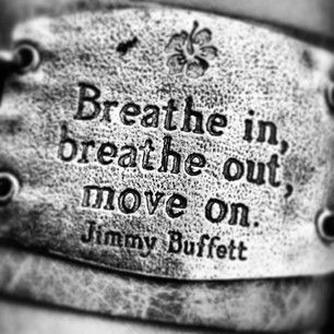 Breathe in, breathe out, move on. | Quotes | Pinterest ...