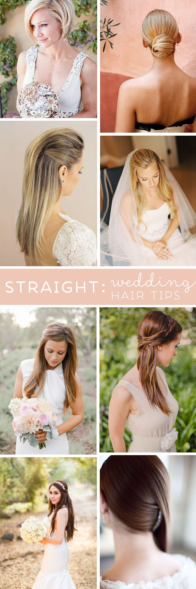 Best Wedding Hair Tips For Wearing Straight Styles Straight Wedding Hair Bridesmaid Hair Best Wedding Hairstyles