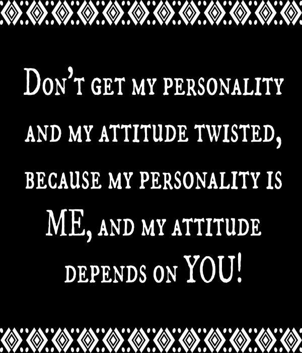 My Attitude Quotes
