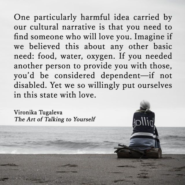 Visit Www Vironika Org Selftalk To Start Reading The Art Of Talking To Yourself Talking Quotes Dependent Quotes Self Love Quotes