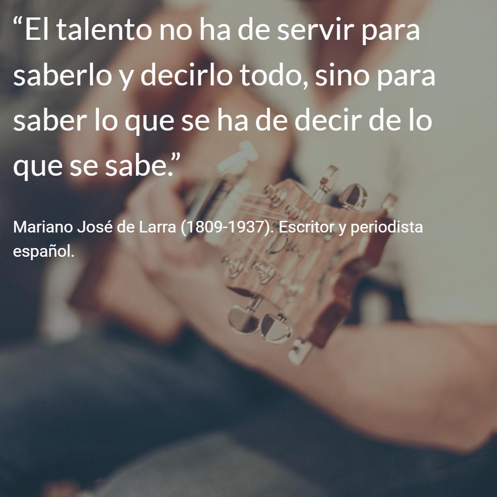 Mariano José De Larra 1809 1937 Escritor Y Periodista Español Citas Frases Frases Love