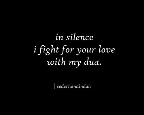 In Silence Islamic Love Quotes Muslim Love Quotes Quran Quotes