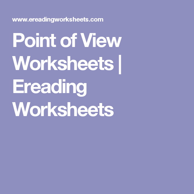 Point Of View Worksheets Ereading Worksheets Reading Pinterest