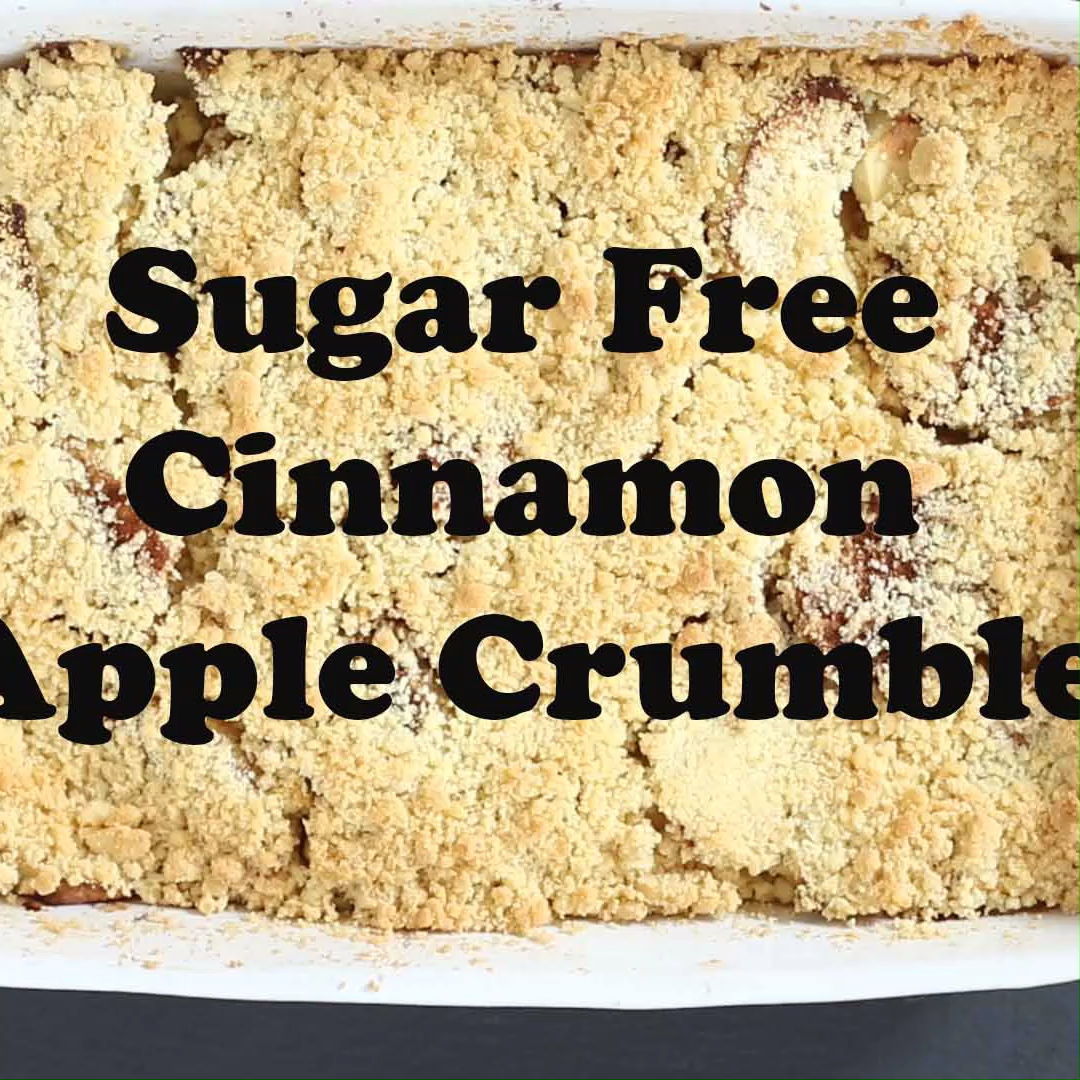 Sugar Free Cinnamon Apple Crumble