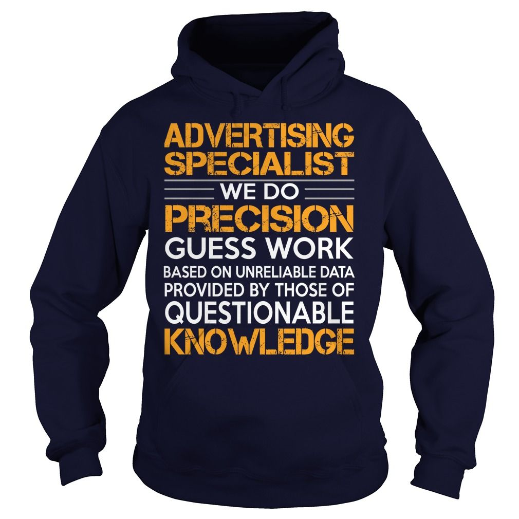 advertising specialist we do precision guess work knowledge t shirt hoodie advertising specialist - Online Advertising Specialist