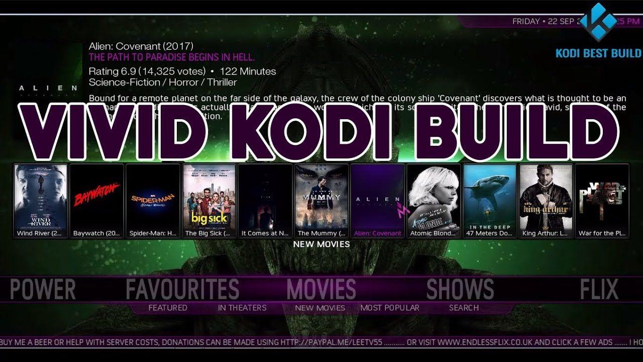 THE BEST FAST KODI KRYPTON 17.4 BUILD SEPTEMBER 2017