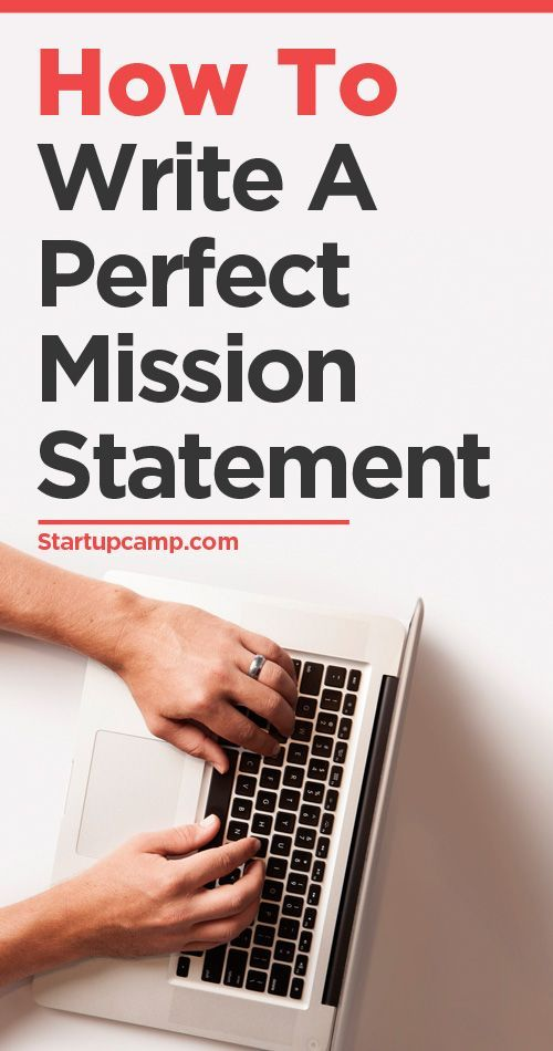 How To Write A Perfect Mission Statement - StartupCamp - goal statement