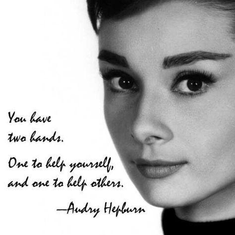 Audrey Hepburn Quotes Two Hands
