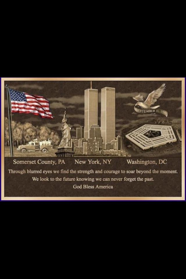 We Will Never Forget 9 11 01 Remembering September 11th 911 Never Forget God Bless America