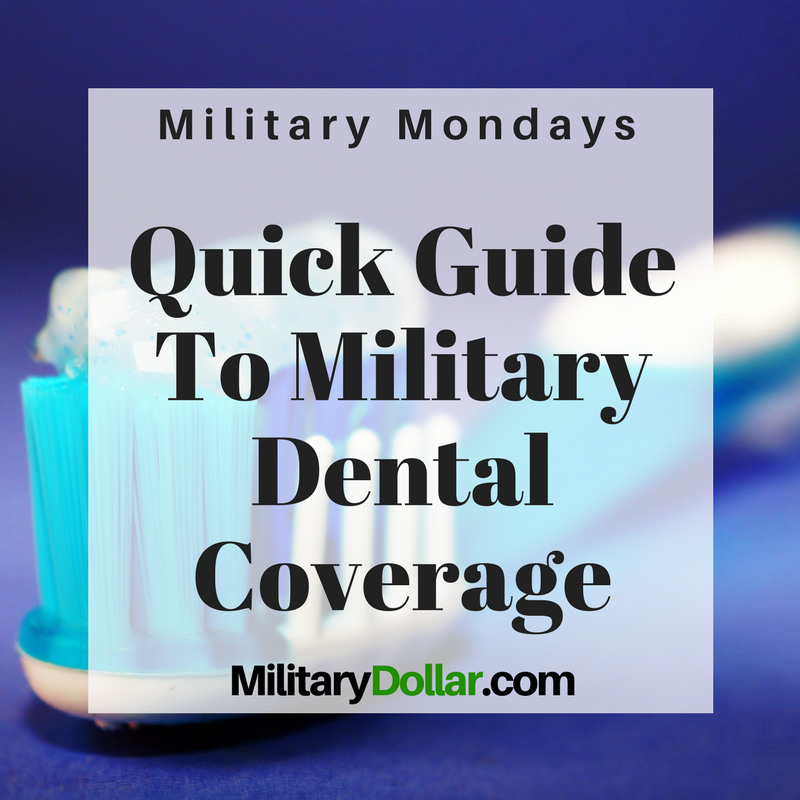 Quick Guide To Tricare Dental Coverage Dental Military Spouse