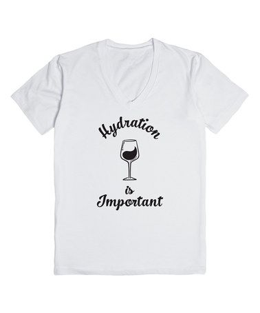 Another great find on #zulily! White 'Hydration Is Important' Tee - Plus #zulilyfinds