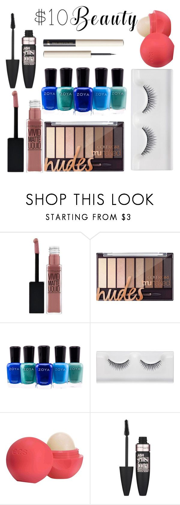 """""""#1 beauty less 10$"""" by ndreamcatcher on Polyvore featuring beauty, Maybelline, Zoya, Eos and 10dollarbeauty"""