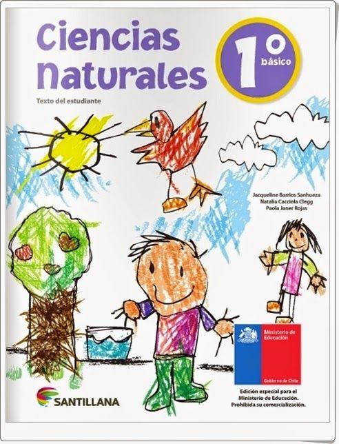 Libro de texto de Ciencias Naturales de 1º Nivel de Educación Primaria, de Editorial Santillana, publicado por las autoridades educativas del Gobierno de Chile.