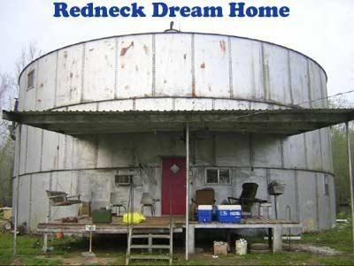 Redneck Dream Home