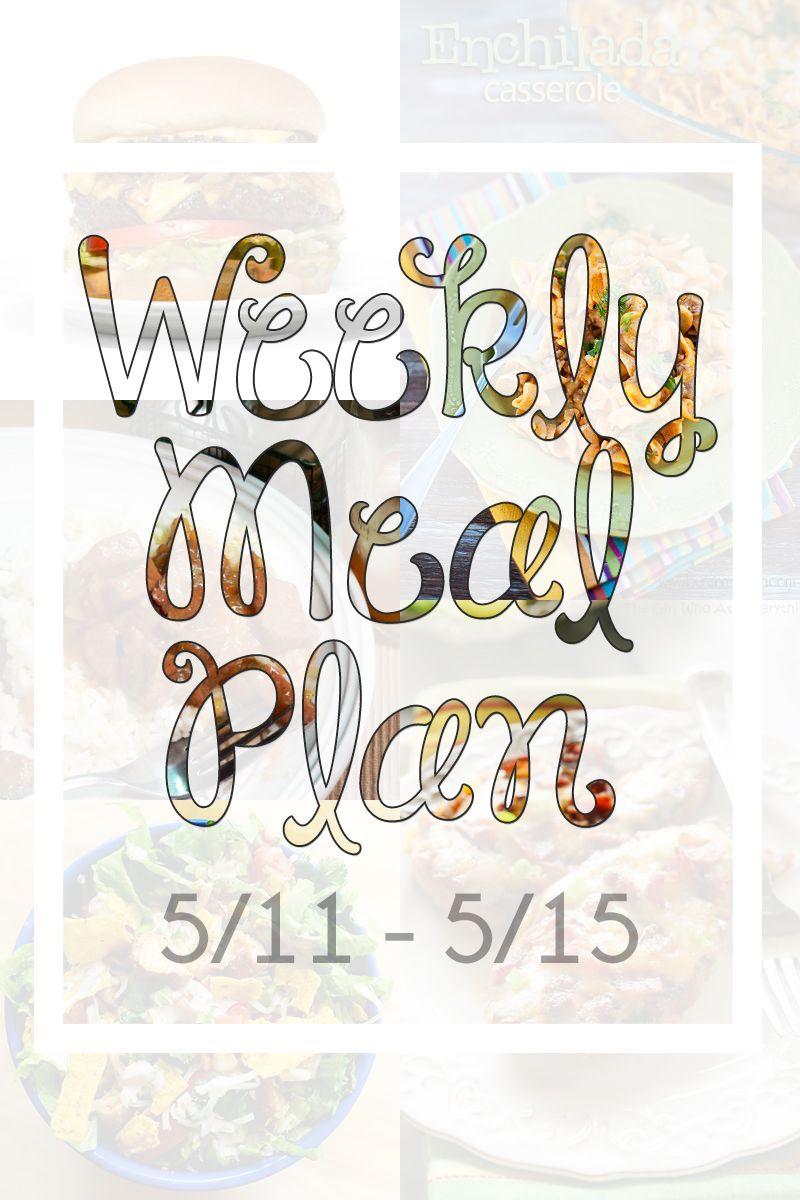 Meal Plan {5/11 - 5/15}