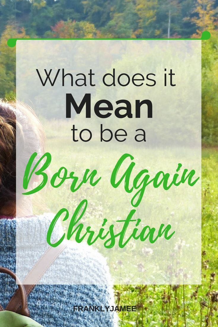 what is being born again mean