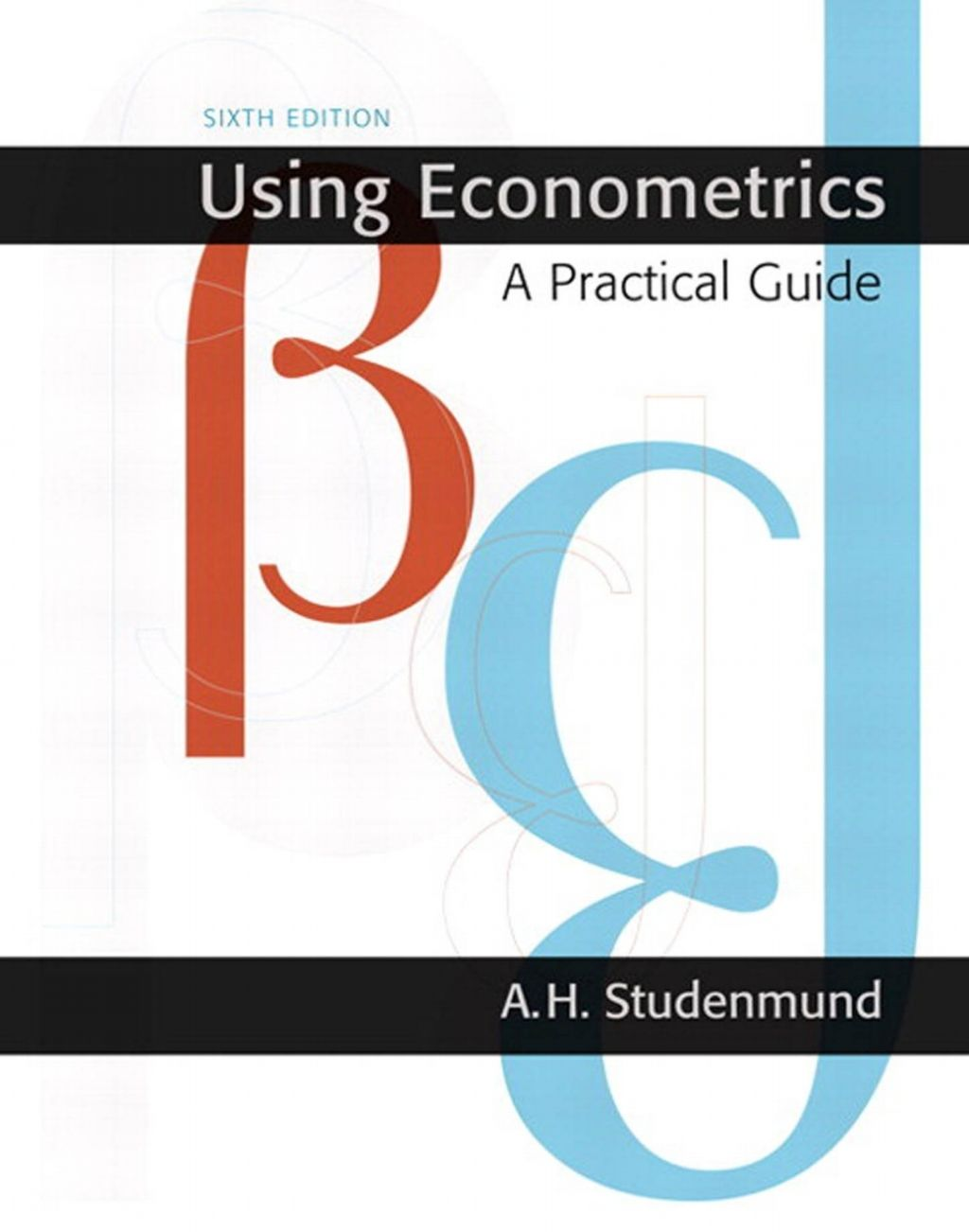 Using Econometrics 6th Edition Ebook Rental In 2021 Textbook Good Books Solutions