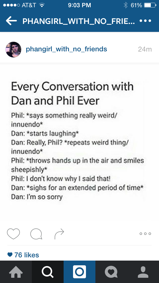 phan dan phil you would think we re kidding but we aren t not at all this isn t exaggerated in the slightest