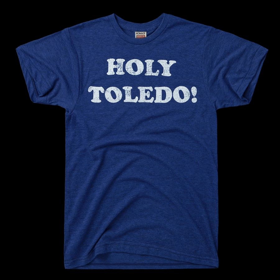 3b1778bd1 Holy Toledo t-shirt from Homage. They make the softest t-shirts. | T ...