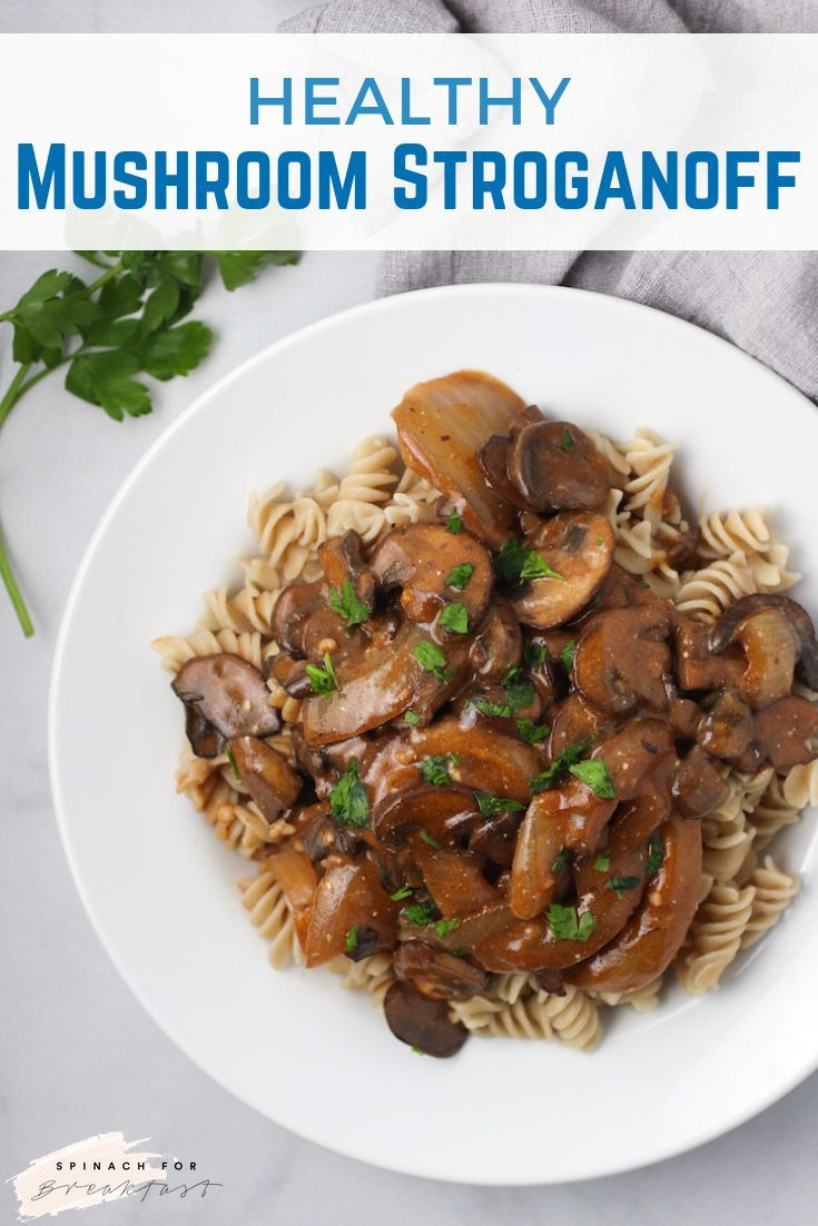 Healthy Mushroom Stoganoff Recipe Easy And Healthy Meals