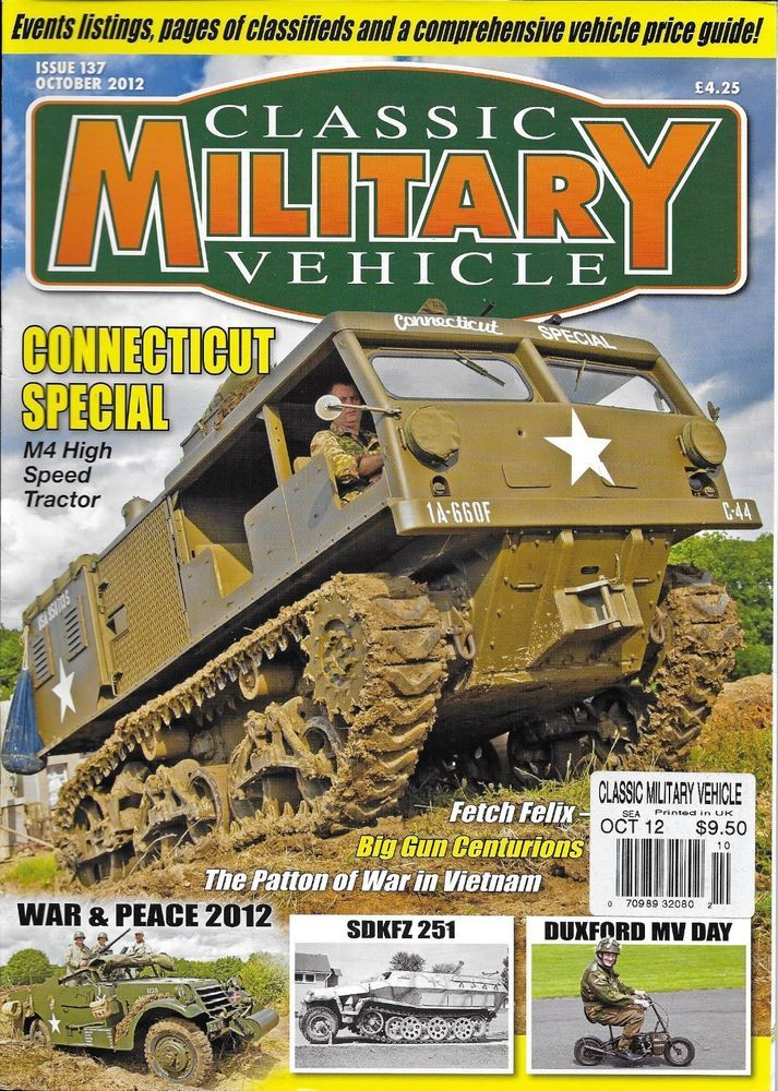 Classic Military Vehicle magazine Connecticut M4 high speed tractor ...
