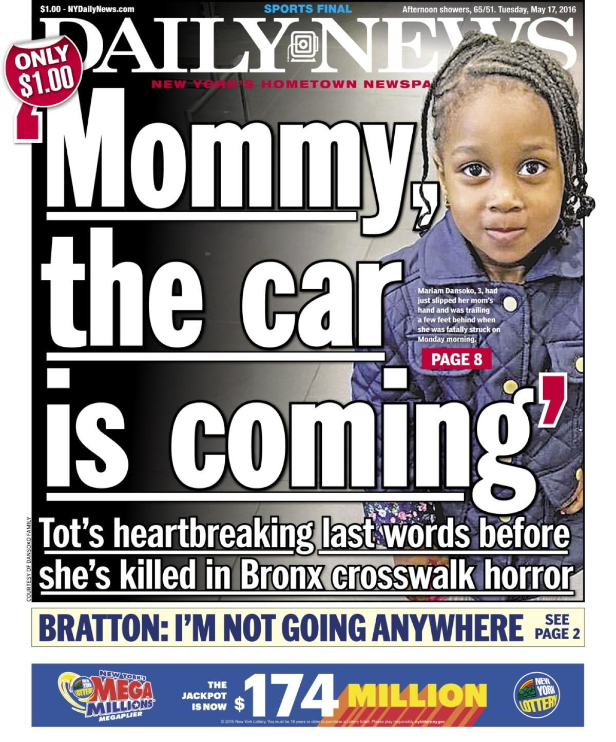 New York Daily News Tuesday: Mommy The Car Is Coming: May 17, 2016