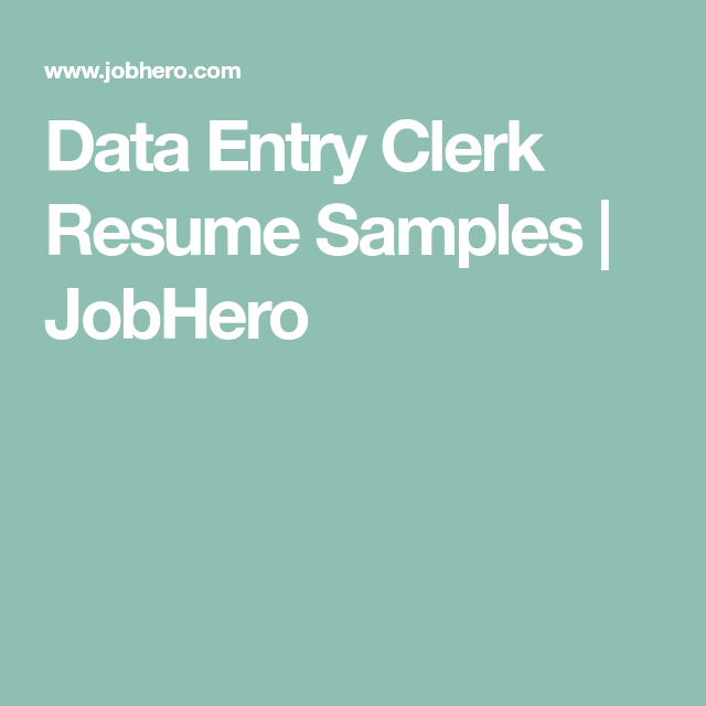 Data Entry Clerk Resume Samples  Jobhero  Job Skills