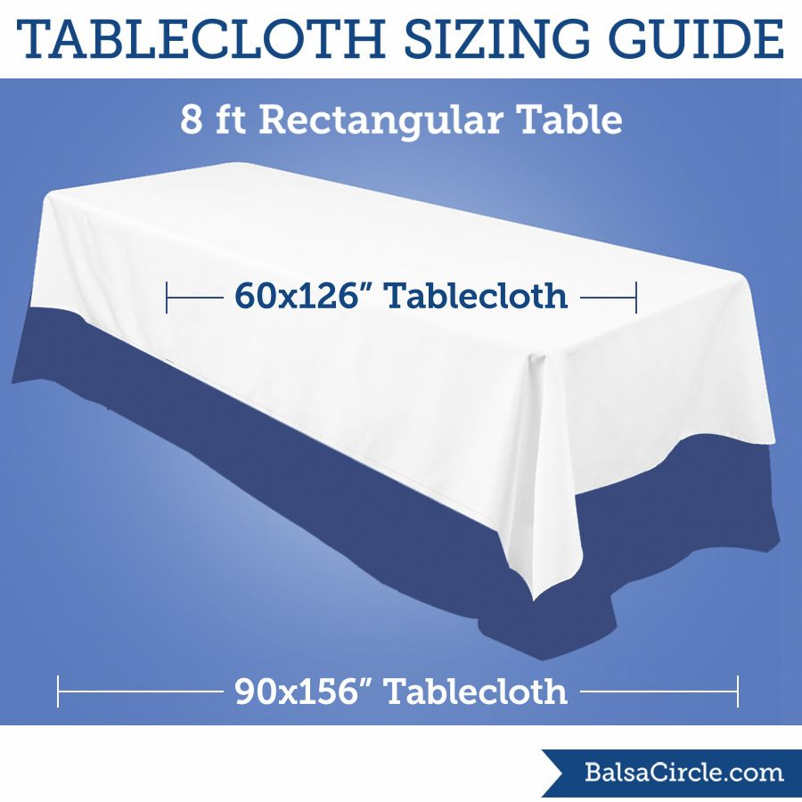 The 60 X 126 Tablecloths Give A 15 Drop On 30 96 Tables And 90 156 Would To Floor