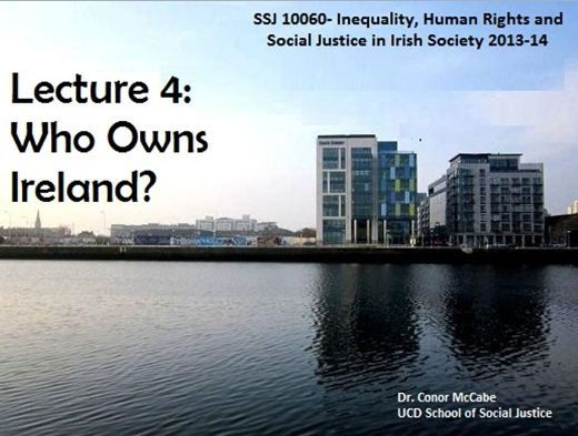inequality irish society, lecture 4 UCD School of Social Justice module ...