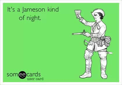 Love Jameson | Drink, Drank, Drunk | Whiskey quotes, Funny drunk