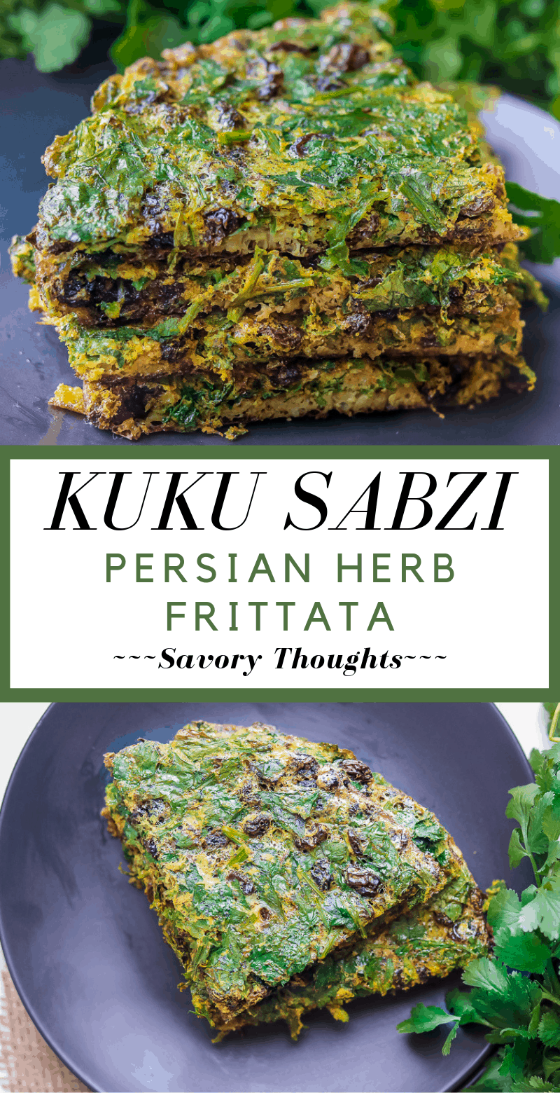 Photo of Kuku Sabzi – Persian Herb Frittata – Savory Thoughts
