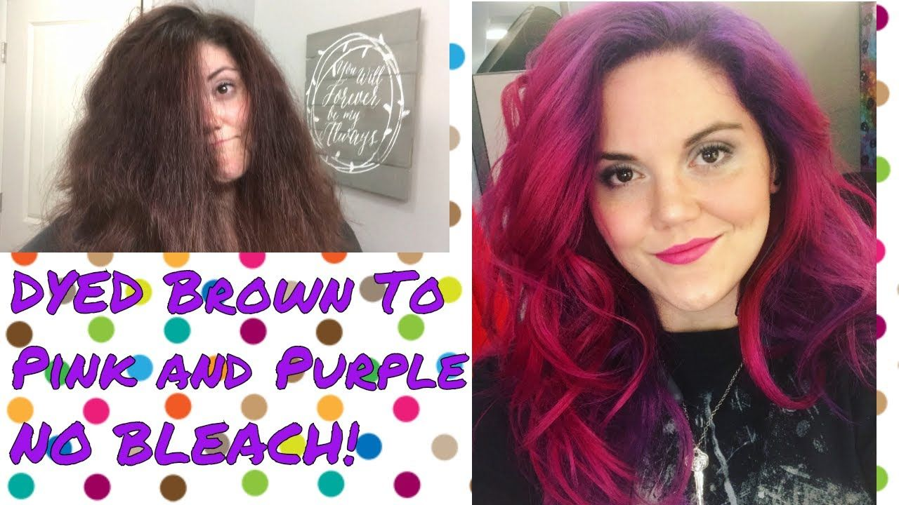 How To Dye Brown Hair Purple And Pink Without Bleach Youtube