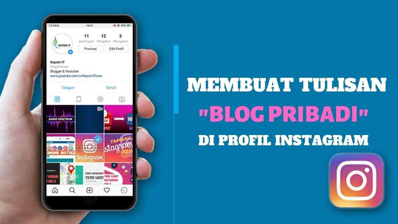 Cara Membuat Tulisan Blog Pribadi Di Profil Instagram Tulisan Instagram Blog