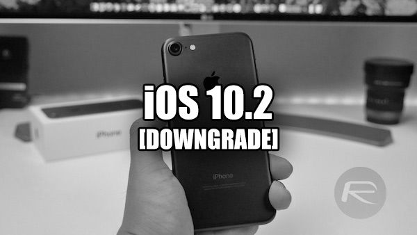 How To Downgrade iOS 10 2 To iOS 10 1 1 On Your iPhone Or