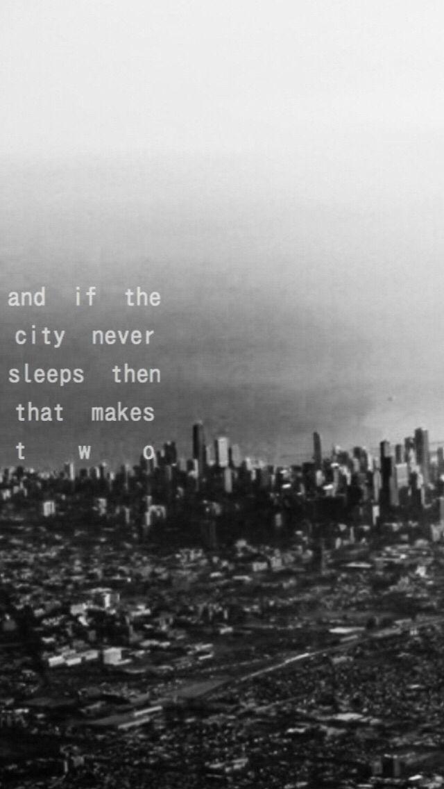 The City Ed Sheeran Lyric Quotes City City That Never Sleeps