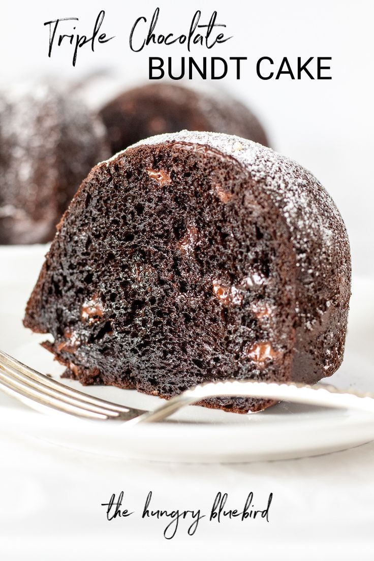 Easy Triple Chocolate Bundt Cake The Hungry Bluebird Recipe In 2020 Bundt Cake Chocolate Dessert Recipes Sour Cream Cake