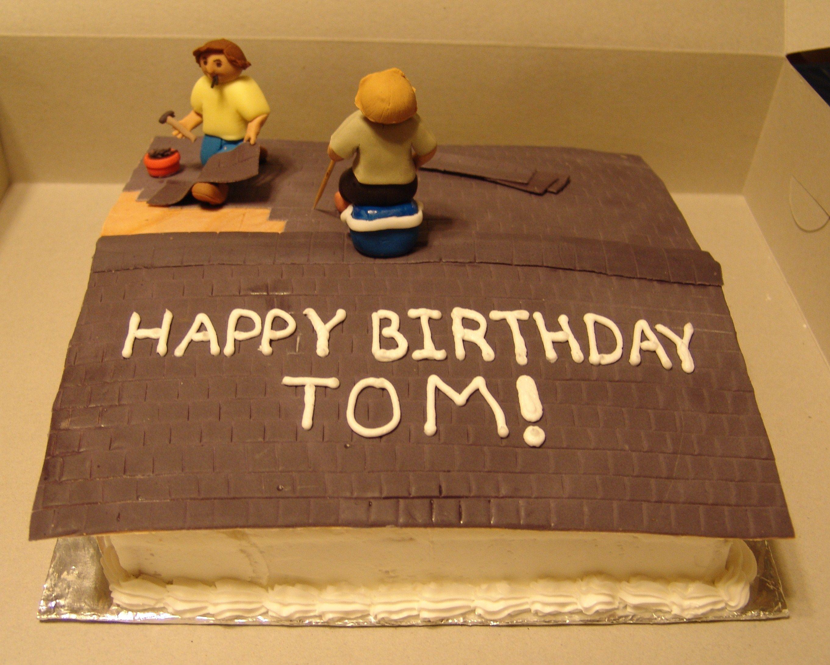 Birthday Cake Roofer