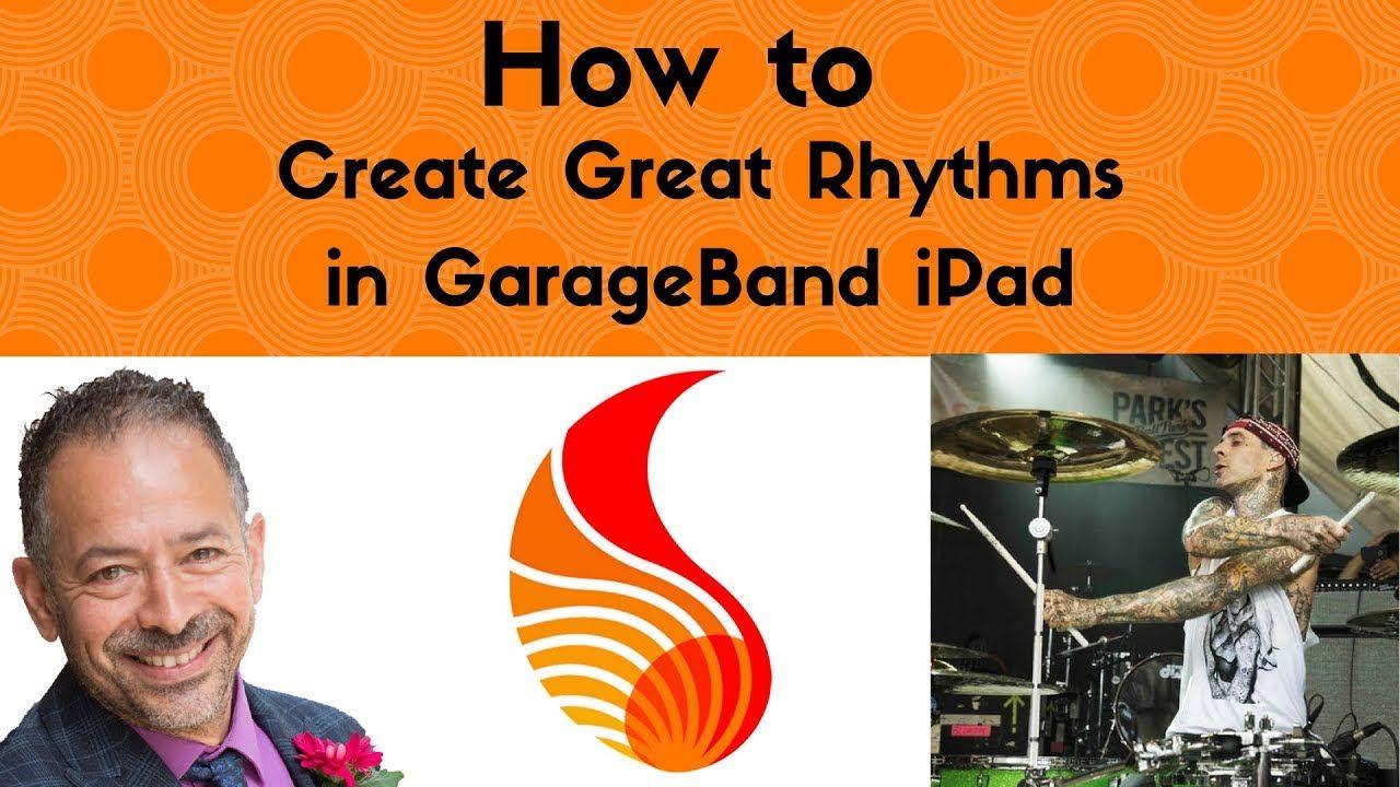 Creating rhythms in garageband garage band ipad music