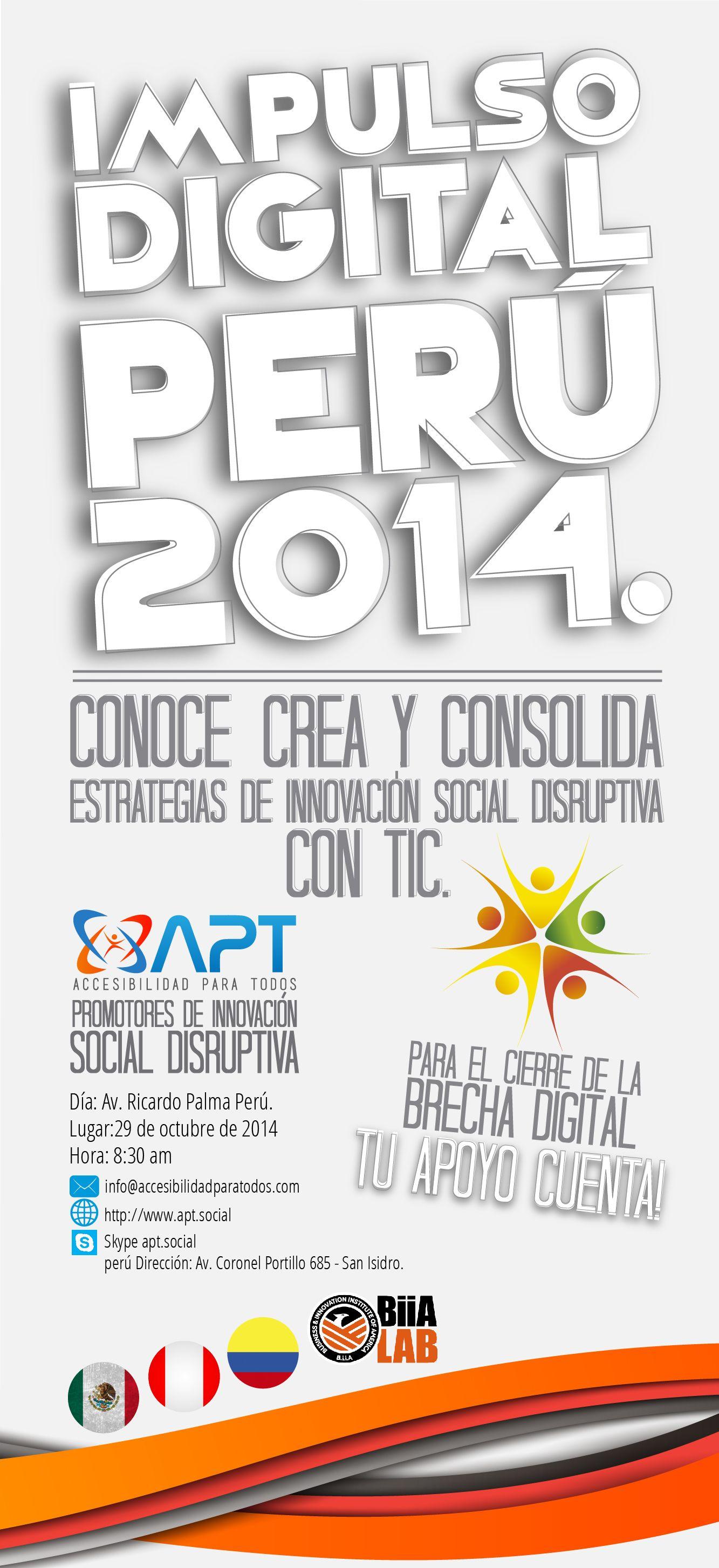 """Promotores de inclusión social ... se abren las inscripciones para el Seminario Internacional """"Impulso Digital 2014 Perú"""". Seras parte de un evento que apoya a las comunidades vulnerables y el desarrollo económico, educativo y social del país. Ingresa a: http://www.eventbrite.com/o/accesibilidad-para-todos-latinoamerica-7603966763."""