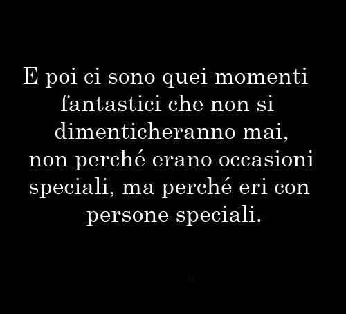 E Poi Ci Sono Quei Momenti Italian Phrases Pinterest True