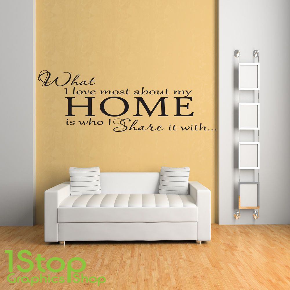 What i love most about my home wall sticker quote - lounge wall art ...