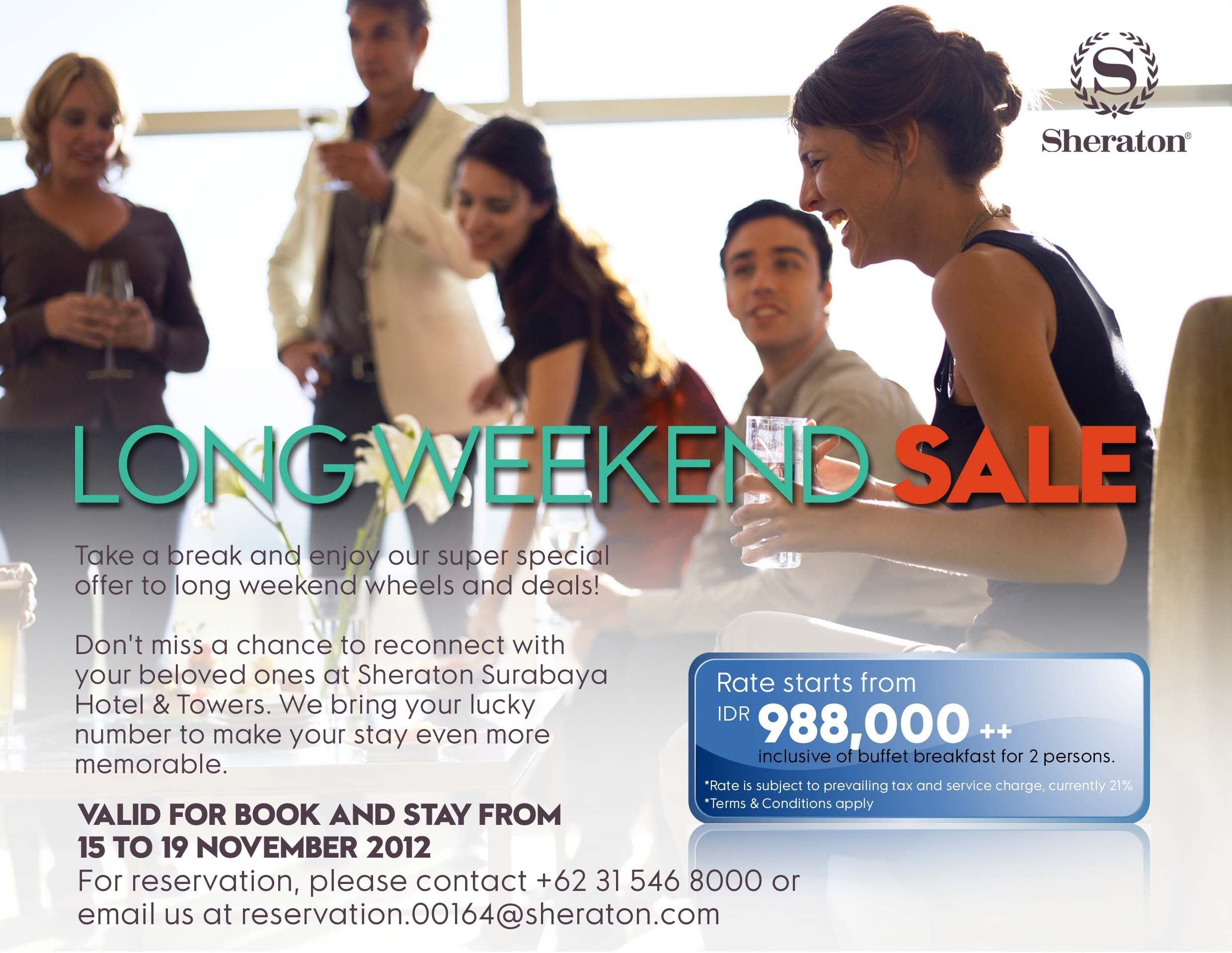 Take a break and enjoy our super special offer to long weekend