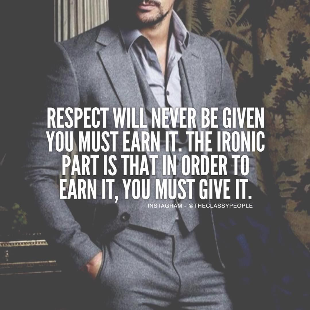 56 Best Respect Quotes With Images You Must See: #TheClassyPeople Motivation