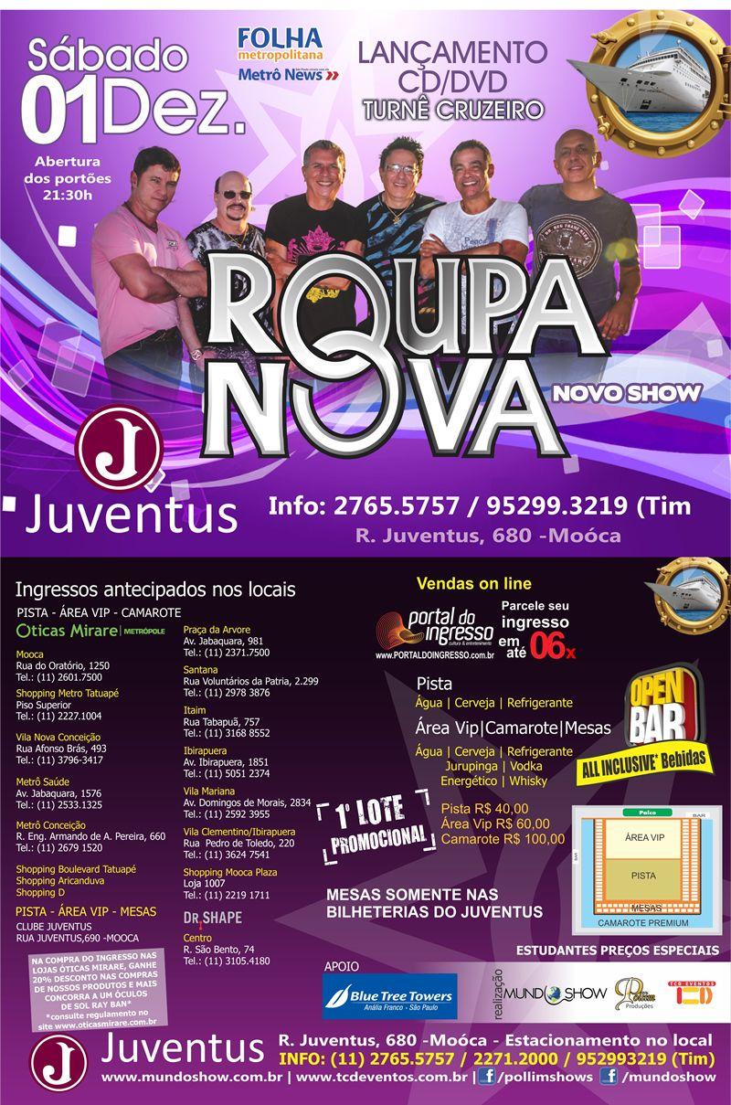 Roupa Nova, dia 01 de dezembro, na sede social do Clube Juventus, em São Paulo!