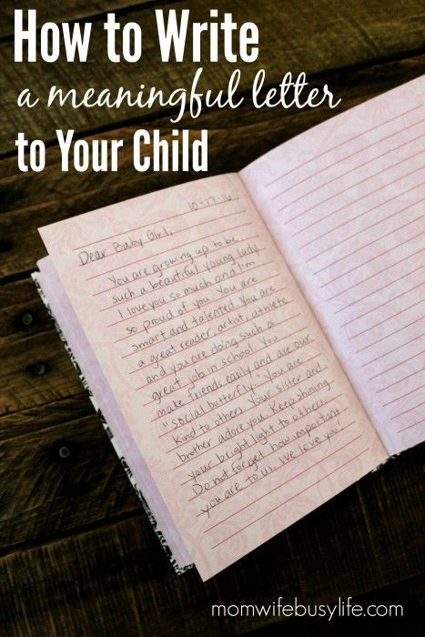 How to Write a Letter to Your Child | Real Parenting | Letter to my