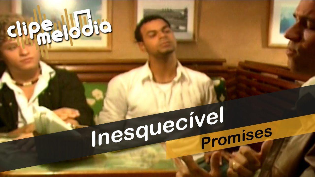inesquecivel promises