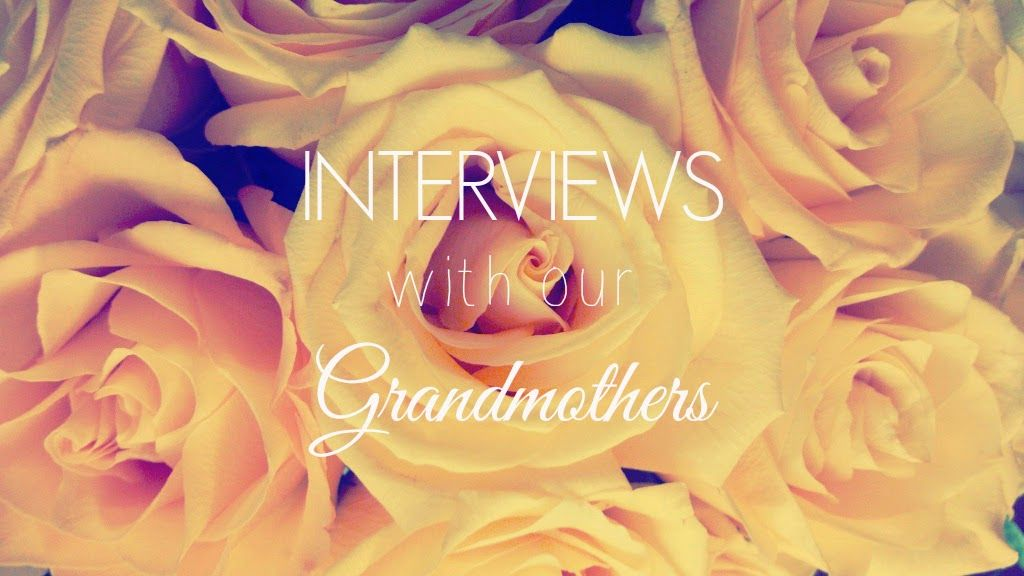 INTERVIEWS WITH OUR GRANDMOTHERS: Part III