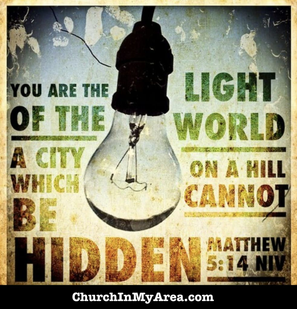 You Are The Light Of The World City On A Hill Cannot Be Hidden